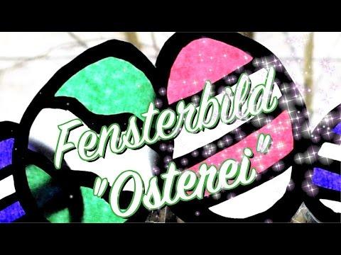 """Fensterbild """"Osterei"""" – DIY Anleitung – Deko selber machen – Basteln mit Kindern – Ostern"""