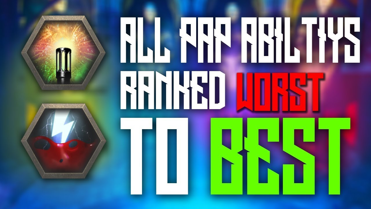 All Pack A Punch Ability S Ranked Worst To Best Youtube