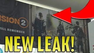 The Division 2: LOCATION CONFIRMED + NEW WEAPONS LEAK! (The Division 2 POSTER LEAK at E3 2018!)
