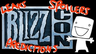 Blizzcon 2016 All SHOCKING Leaks! Predictions! Spoilers! :o