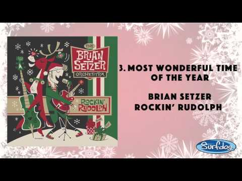 Most Wonderful Time of the Year - The Brian Setzer Orchestra