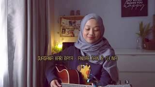 Suasana Hari Raya - anuar zain & ellina | Shahida Supian Cover