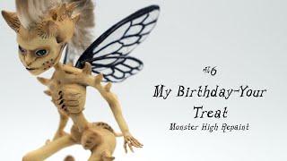 My Birthday-Your Treat / The Bone Fairy OOAK Monster High Repaint