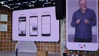 Google IO 2019 Next Gen Google Assistant