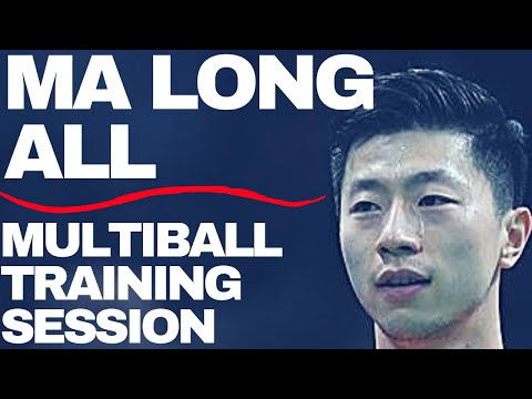 MA LONG ALL THE MULTIBALL TRAINING SESSION - TABLE TENNIS CHINESE TRAINING