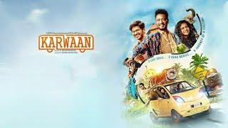 Karwaan Full Movie Review   Dulquer Salmaan, Irrfan Khan, Mithila Palkar, Akash Khurana