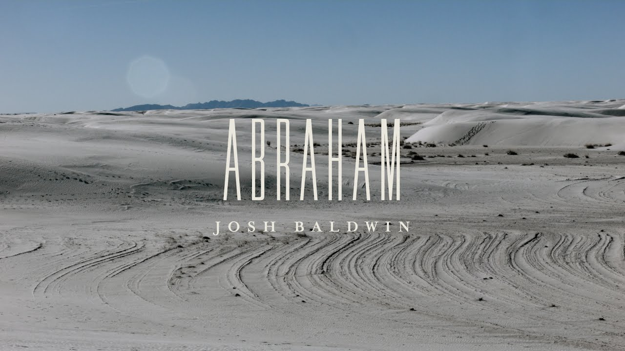 Abraham (Lyric Video) - Josh Baldwin | The War is Over