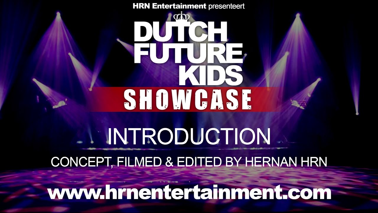 Dutch Future Kids Showcase 2017 | Introduction
