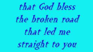 Rascal Flatts Bless the broken road w/lyrics on screen Video