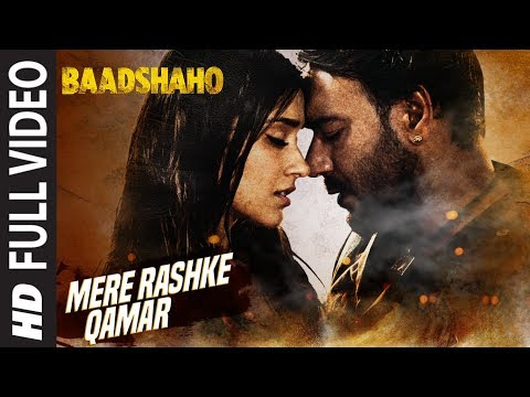 Mere Rashke Qamar Song Lyrics From Baadshaho