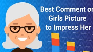10 Best comments on girls picture.
