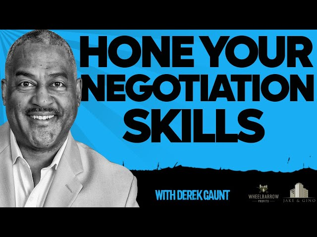 Hone Your Negotiation Skills With Derek Gaunt