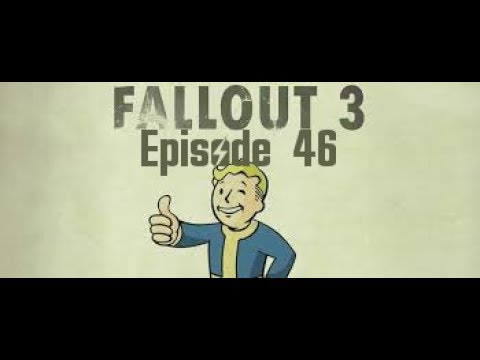 Let's Play Fallout 3 [Episode 46 - Temple of the Union]