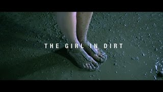The Girl in Dirt