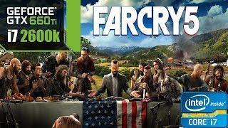 Far Cry 5 | Low Settings | GTX 660 Ti + i7-2600k | 1080p