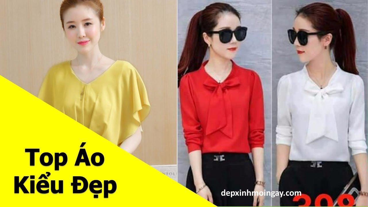 Top áo kiểu nữ đẹp | 50 áo kiểu đẹp lạ mới thời trang Phần 4