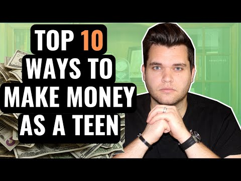 Best Ways To Make Money As A Teenager In 2020