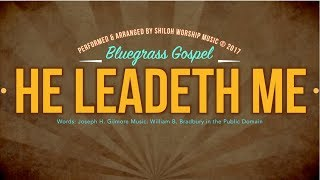 """He Leadeth Me"" Classic Hymn Bluegrass Gospel Version 3 Generations Singing"