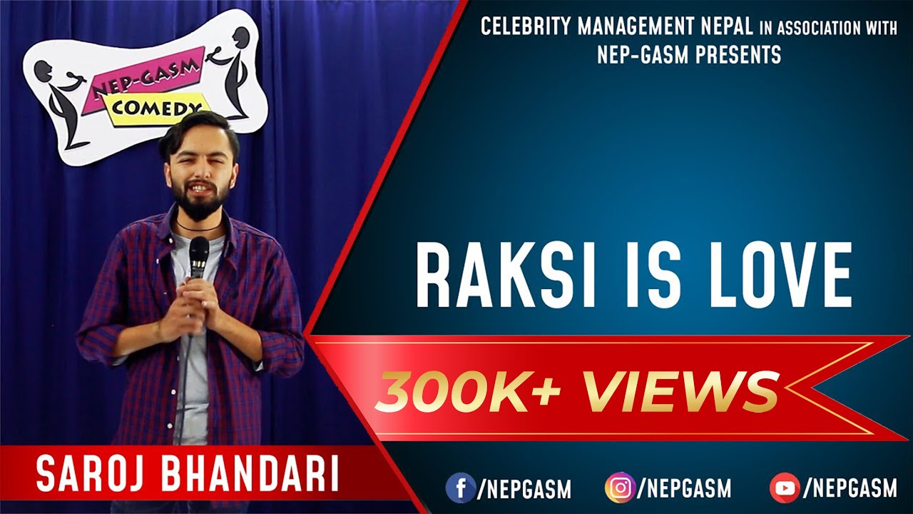 Raksi is Love | Nepali Stand-Up Comedy | Saroj Bhandari | Nep-Gasm Comedy