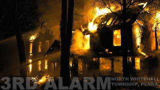 3rd Alarm fire destroys old hotel in North Whitehall, PA 02/14/17