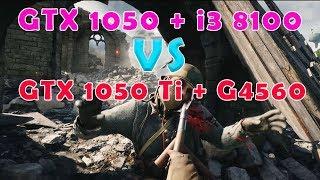 GTX 1050 + i3 coffee lake vs GTX 1050 Ti + G4560 Skylake   1080p