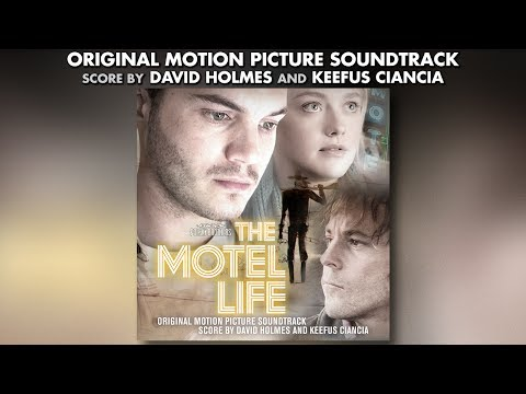 The Motel Life - David Holmes + The Kills - Official Soundtrack Preview