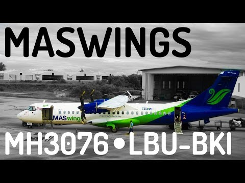 MASwings MH3076 : Flying from Labuan to Kota Kinabalu