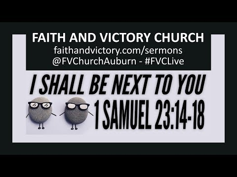 I Shall Be Next To You - Faith and Victory Church - Discouraged