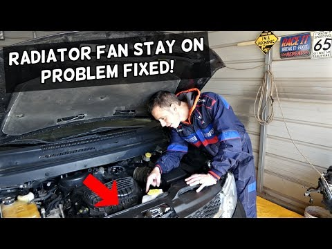 WHY RADIATOR FAN STAYS ON ALL THE TIME