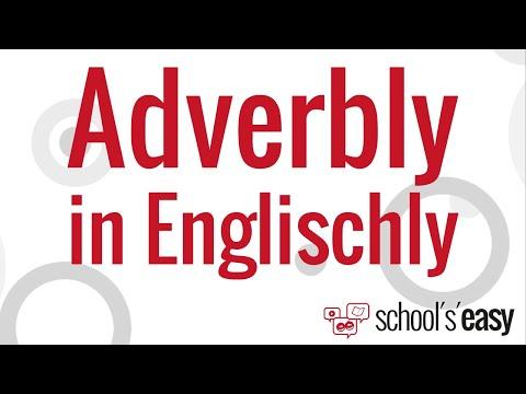 -ly Ist Nicht Alles | Adverbien Im Englischen