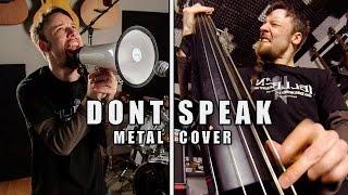 Video Don´t Speak (metal cover by Leo Moracchioli) download MP3, 3GP, MP4, WEBM, AVI, FLV Mei 2018