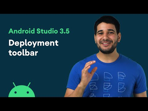 Deployment toolbar - Android Studio 3.5 Features