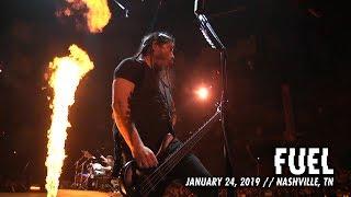 Metallica: Fuel (Nashville, TN - January 24, 2019)