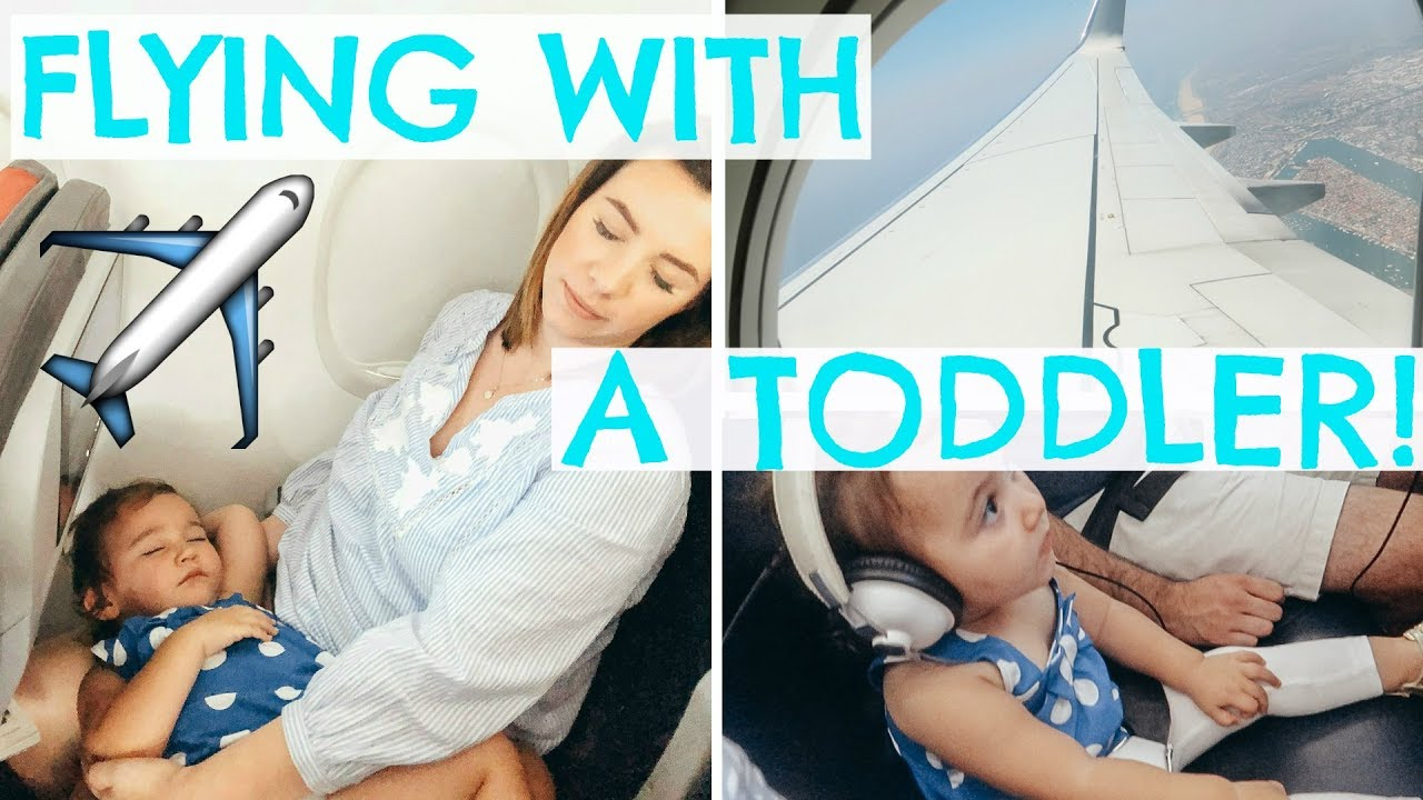 Tips For Flying With A Toddler Traveling With A Lap Child Hayley Paige Youtube