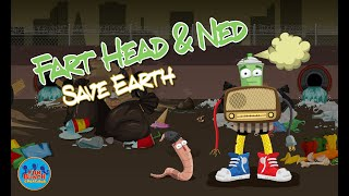 Fart Head and Ned Save Earth