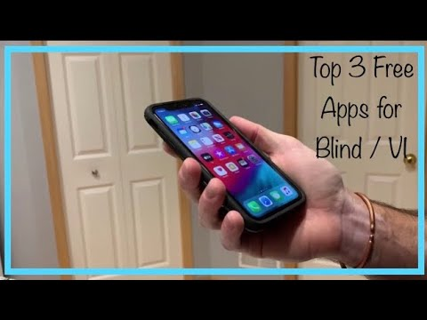 3 Free Must Have Apps For The Blind And Visually Impaired
