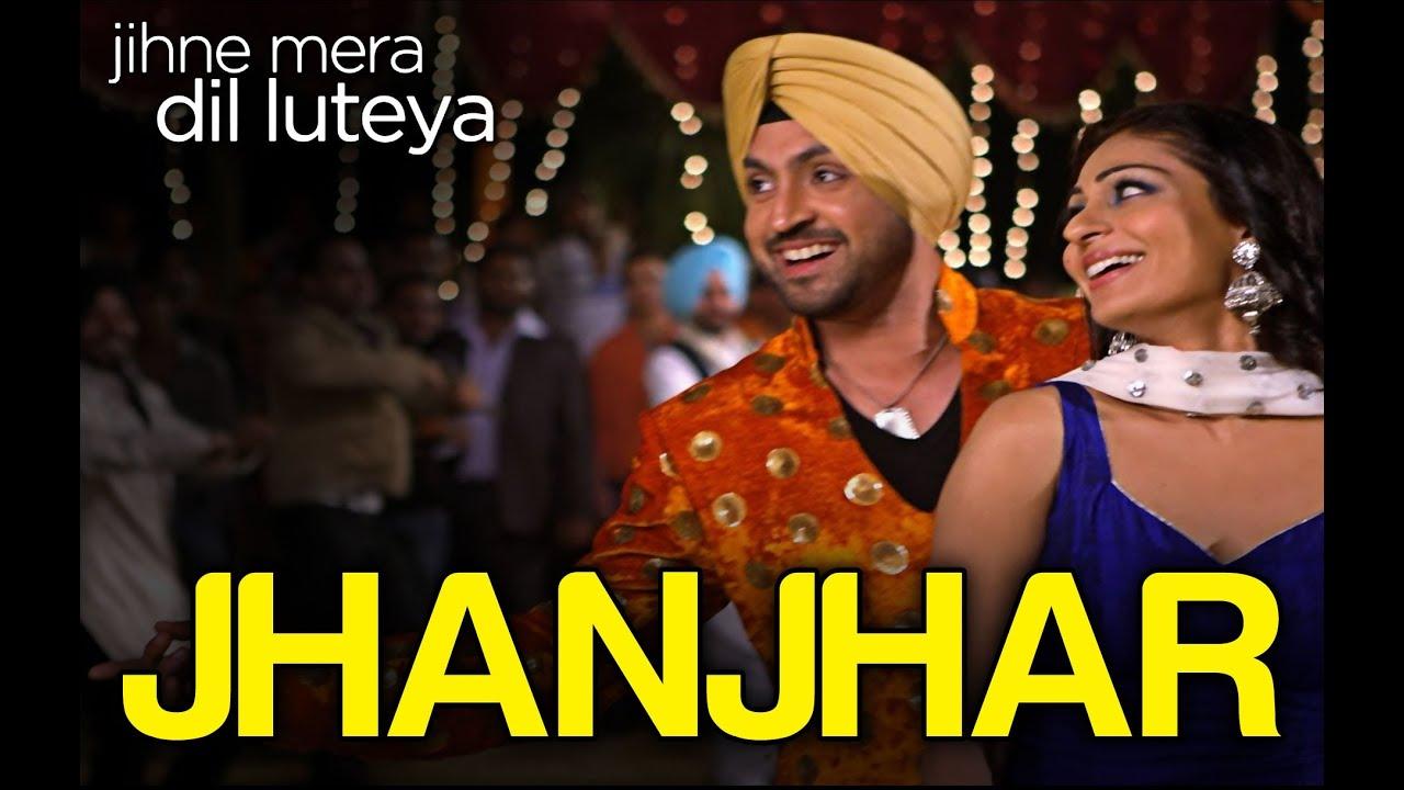 Download Jhanjhar Song Video - Jihne Mera Dil Luteya   Gippy Grewal, Diljit Dosanjh & Neeru Bajwa