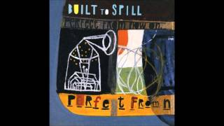 Built To Spill - I Would Hurt A Fly (Lyrics) (High Quality)