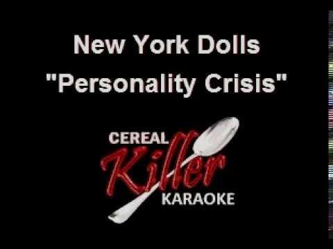 CKK - New York Dolls - Personality Crisis (Karaoke)