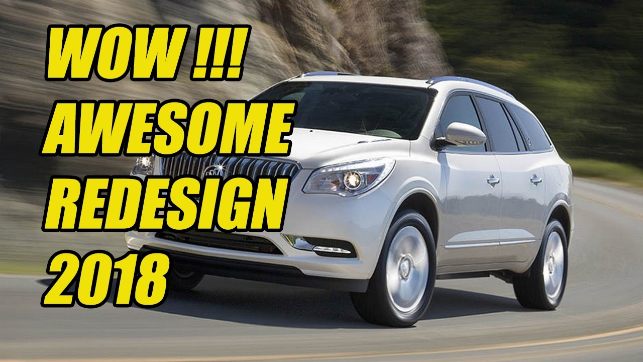 Hot News 2018 Buick Enclave Redesign Grows More Muscular