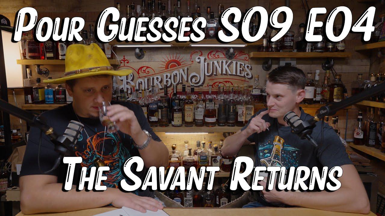 Download Pour Guesses S09 E04:The Savant Returns!
