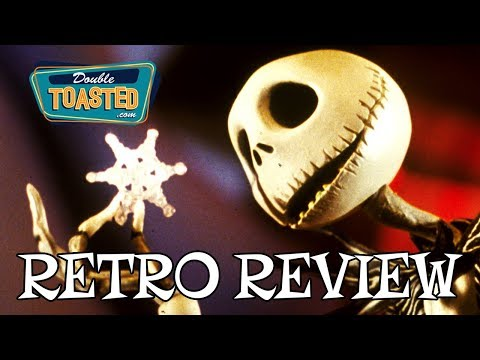 THE NIGHTMARE BEFORE CHRISTMAS - RETRO MOVIE REVIEW HIGHLIGHT - Double Toasted