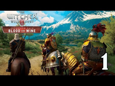 "The Witcher 3: Blood and Wine DLC - Part 1 ""Welcome to Touissant"""