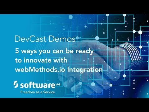 DevCast: 5 Ways to Innovate with webMethods.io