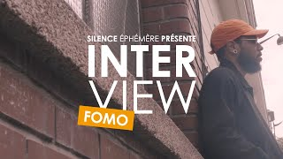 INTERVIEW DE FOMO