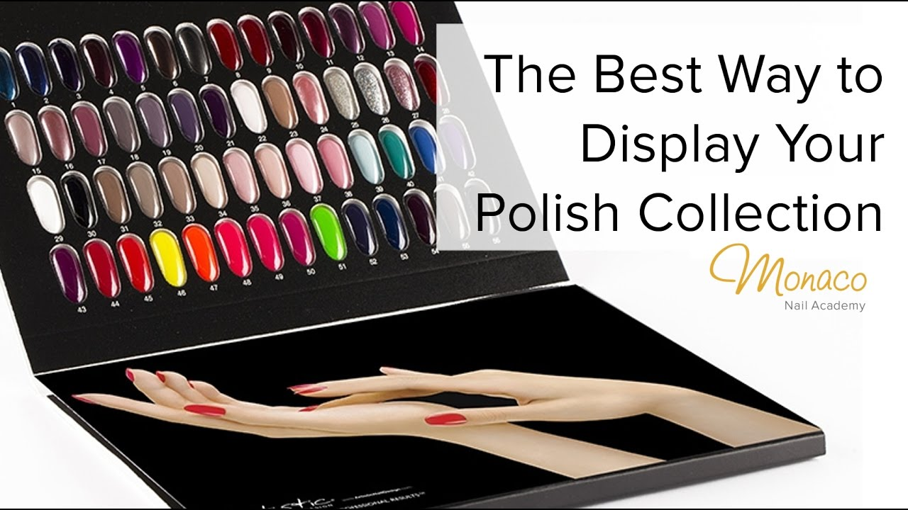 The Best Way To Display Your Polish Collection Acg Palette Monaco Nail Academy