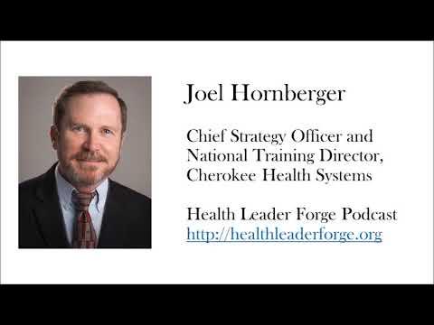 Joel Hornberger Chief Strategy Officer Cherokee Health System