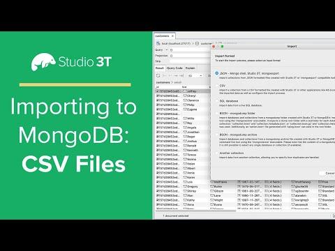 How to Import CSV to MongoDB | A Studio 3T Tutorial for MongoDB