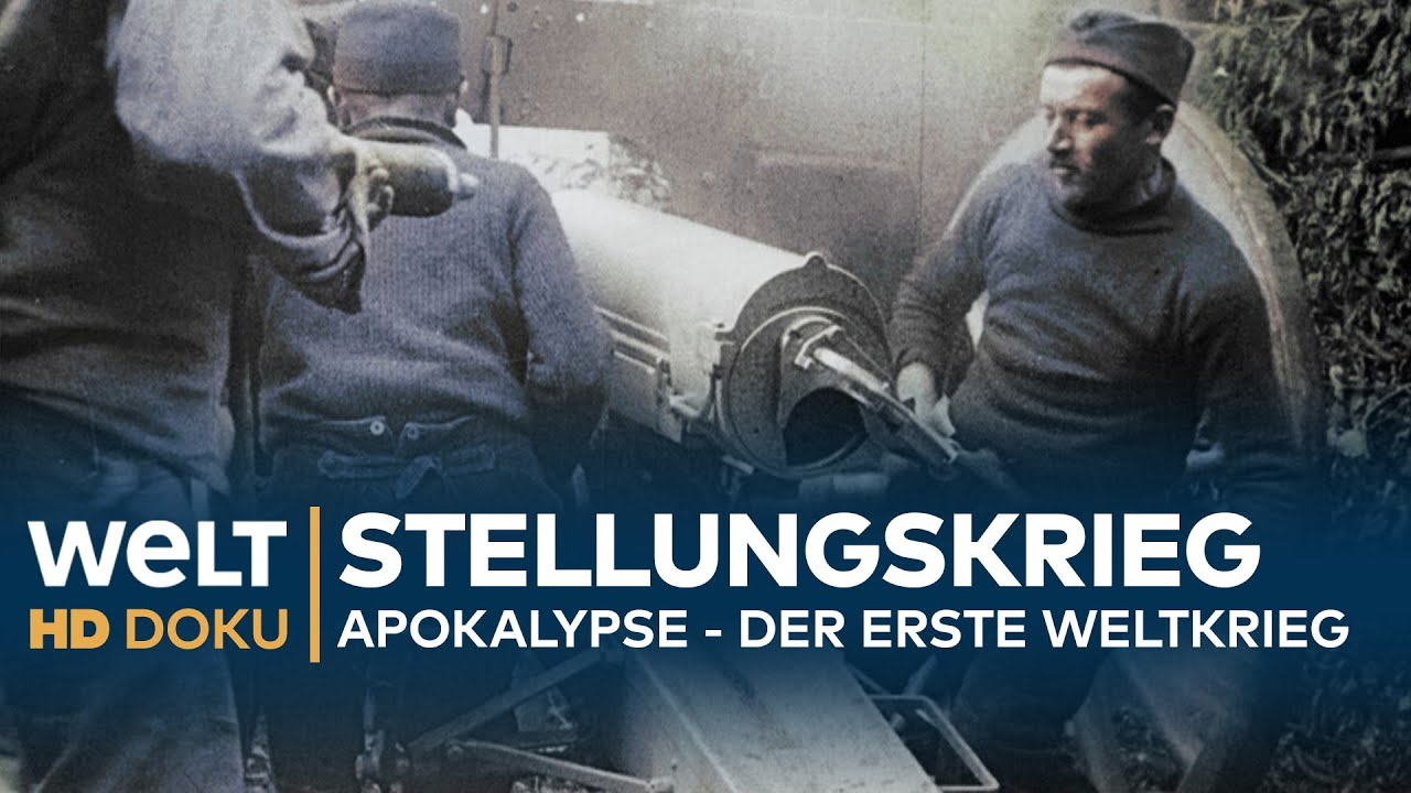 Download Apokalypse - DER ERSTE WELTKRIEG (2): Stellungskrieg   HD Doku