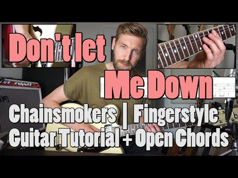 Don't Let Me Down | Guitar Tutorial + Guitar Cover | Chords Barre + Open